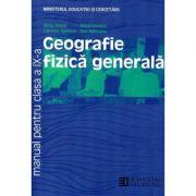 Manual Geografie clasa a IX-a - Silviu Negut, Gabriela Apostol, Mihai Ielenicz, Dan Balteanu imagine librariadelfin.ro