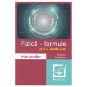 Memorator de fizica. Formule. Clasele 6-12 - Hripsime Ceamurian imagine librariadelfin.ro