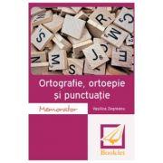 Memorator de ortografie, ortoepie si punctuatie - Vasilica Zegreanu imagine librariadelfin.ro