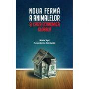 Imagine Noua Ferma A Animalelor Si Criza Economica Globala - Mario Sepi, Anna-maria