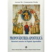 Propovaduirea apostolica - Pr. Conf. Dr. Constantin Preda