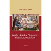 Sfanta Taina a Cununiei. Comuniunea iubirii - Pr. Dr. Vasile Gavrila