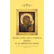 Slujba Icoanei Maicii Domnului Siriaca de la Manastirea Ghighiu