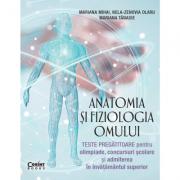 Anatomia si fiziologia omului. Teste pregatitoare - Mariana Mihai imagine librariadelfin.ro