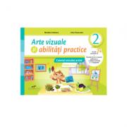 Arte vizuale si abilitati practice. Caietul micului artist. Clasa a II-a - Nicoleta Ciobanu, Irina Terecoasa imagine librariadelfin.ro