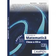 Culegere de matematica M2. Clasa a XII-a - Marius Burtea imagine librariadelfin.ro