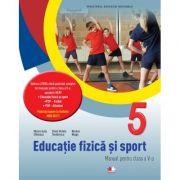 Educatie fizica si sport. Manual pentru clasa a-V-a- Monica Iulia Stanescu imagine librariadelfin.ro