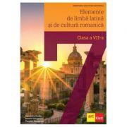Elemente de limba latina si de cultura romanica. Manual pentru clasa a 7-a - Alexandru Dudau imagine librariadelfin.ro