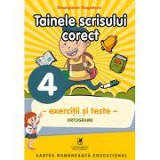 Exercitii si teste. Clasa a IV-a. Ortografie, tainele scrisului corect - Georgiana Gogoescu imagine librariadelfin.ro