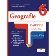 Geografie. Caiet de lucru. Clasa a VI-a - Mihaela FISCUTEAN, Dorin FISCUTEAN, Ciprian MIHAI, Ionela POPA imagine librariadelfin.ro