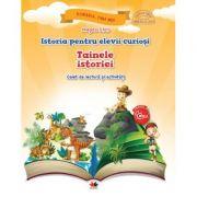 Istoria pentru elevii curiosi. Tainele istoriei. Caiet de lectura si activitati - Magda Stan imagine librariadelfin.ro