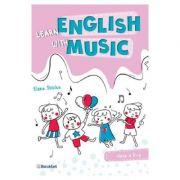 Learn english with music. Clasa 2 - Elena Sticlea imagine librariadelfin.ro
