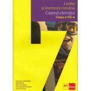 Limba si literatura romana. Caietul elevului clasa a VII-a - Florentina Samihaian imagine librariadelfin.ro