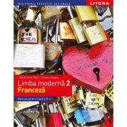 Limba moderna 2. Limba franceza. Manual. Clasa a VI-a - Raisa Elena Vlad, Cristina Grigore imagine librariadelfin.ro