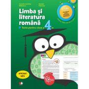Limba si literatura romana. Teste pentru clasa a IV-a - Camelia-Leontina Balanescu