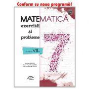 Matematica - Exercitii si probleme pentru clasa a VII-a - conform cu noua programa - valabil pentru oricare dintre manualele aprobate de MEN imagine librariadelfin.ro