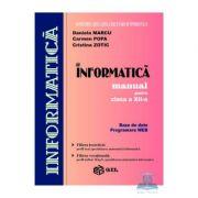 Manual informatica BD + Web clasa a XII-a - Daniela Marcu, Carmen Popa, Cristina Zotic imagine librariadelfin.ro