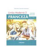 Manual Limba moderna 2. Franceza pentru clasa a VII-a - Claudia Dobre imagine librariadelfin.ro