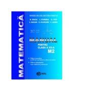 Manual matematica M2 clasa a XII-a - Duca, I. Purdea, O. Pop, C. Buican, O. Cojocaru, C. Sandu imagine librariadelfin.ro