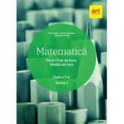 Matematica. Clasa a V-a. Semestrul 1. Teste. Fise de lucru. Modele de teze - Marius Antonescu, Florin Antohe, Gheorghe Iacovita