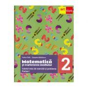 Matematica si explorarea mediului. Caietul meu de exercitii si probleme. Clasa a 2-a. Partea 1 -Tudora Pitila