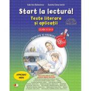Start La Lectura! Texte Literare Si Aplicatii Pentru Clasa A Iv-a - Gabriela Barbulescu, Daniela Elena Ionita