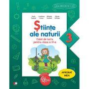 Stiinte ale naturii. Caiet de lucru. Clasa a III-a - Paula Copacel imagine librariadelfin.ro