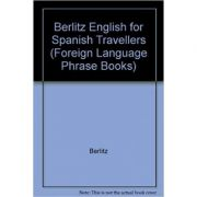 Berlitz English for Spanish Travellers (Foreign Language Phrase Books)
