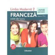 Limba moderna 2 – Franceza – caiet de lucru pentru clasa a VI-a (Ed. 2019)