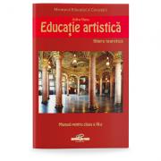 Educatie artistica. Manual pentru clasa a XI-a - Adina Nanu imagine librariadelfin.ro