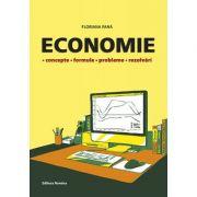 Economie. Concepte, formule, probleme, rezolvari - Floriana Pana imagine librariadelfin.ro