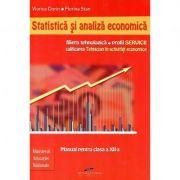 Manual pentru clasa a XII-a. Statistica si analiza economica. Filiera tehnologica, profil Servicii, calificarea profesionala tehnician in activitati e