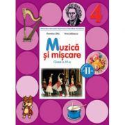 Muzica si miscare Manual pentru clasa a IV-a. Semestrul II. Contine CD - Florentina Chifu, Petre Stefanescu imagine librariadelfin.ro