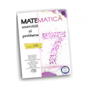Matematica - Exercitii si probleme pentru clasa a VII-a imagine librariadelfin.ro