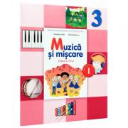 Muzica si miscare. Manual pentru clasa a III-a, semestrul I - Florentina Chifu, Petre Stefanescu imagine librariadelfin.ro
