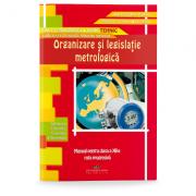 Organizare si legislatie metrologica. Manual pentru clasa a XII-a - Aurel Ciocirlea-Vasilescu imagine librariadelfin.ro