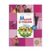 Muzica si miscare. Manual pentru clasa a III-a. Semestrul II - Florentina Chifu, Petre Stefanescu imagine librariadelfin.ro