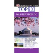 Top 10. Washington DC. Ghiduri turistice vizuale - Ron Burke