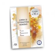 Limba si literatura romana - clasa a XI-a imagine librariadelfin.ro