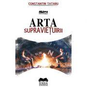 Arta supravietuirii – Constantin Tataru