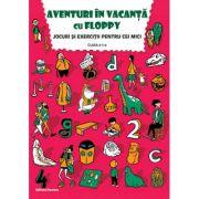 Aventuri In Vacanta Cu Floppy. Jocuri Si Exercitii Pentru Cei Mici, Pentru Clasa A Ii-a - Dora Laura Viziteu