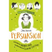 Awesomely Austen - Illustrated and Retold: Jane Austen's Persuasion - Jane Austen, Narinder Dhami
