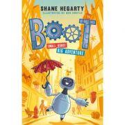 BOOT small robot, BIG adventure - Shane Hegarty