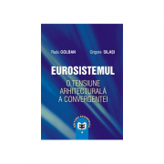 Imagine Eurosistemul, O Tensiune Arhitecturala A Convergentei - Radu Golban,