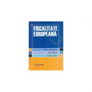 Fiscalitate europeana - Petre Brezeanu, Ilie Simon, Sorin Celea imagine librariadelfin.ro