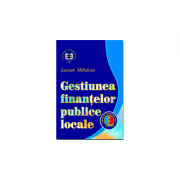 Gestiunea finantelor publice locale - Lucean Mihalcea imagine librariadelfin.ro