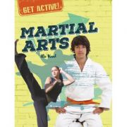 Get Active!: Martial Arts - Alix Wood