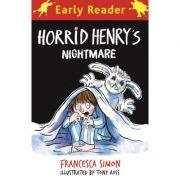 Horrid Henry Early Reader: Horrid Henry's Nightmare - Francesca Simon