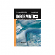 Informatics. Operating systems and application software - Vasile Avram, Gheorghe Dodescu imagine librariadelfin.ro