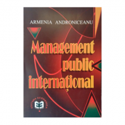 Management public international - Armenia Androniceanu imagine librariadelfin.ro